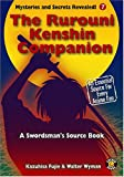The Rurouni Kenshin Companion:The Unoffical Guide (Mysteries & Secrets)