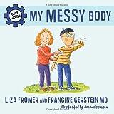 My Messy Body, Liza Fromer, 177049202X