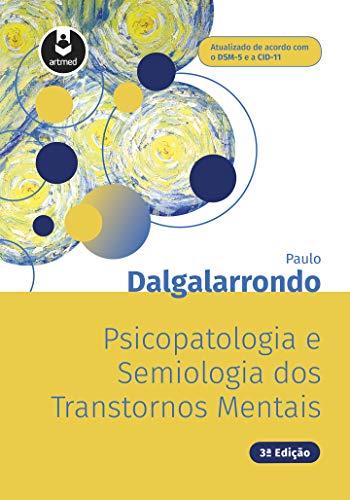 Psicopatologia Semiologia dos Transtornos Mentais