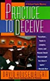 Practice to Deceive, David Housewright, 0425173127