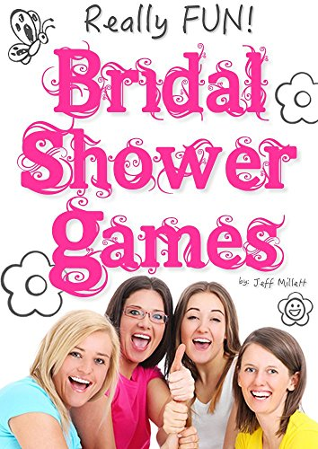 really fun bridal shower games by millett jeff