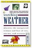 Watching Weather (ACCIDENTAL SCIENTIST)