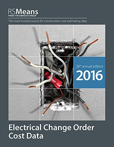 RSMeans Electrical Change Order Cost Data 2016 by RS Means
