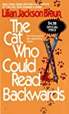 The Cat Who Could Read Backwards, Lilian Jackson Braun, 0515144088