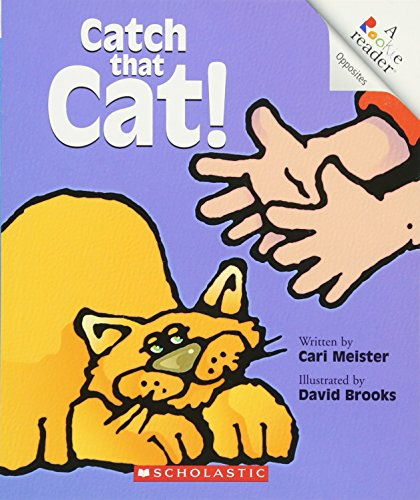 Catch That Cat! (A Rookie Reader)