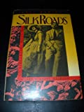 Silk Roads, Axel Madsen, 0886874335