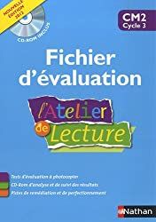 L'Atelier de lecture CM2 : Fichier d'évaluation (1Cédérom)