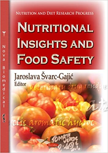 NUTRITIONAL INSIGHTS AND FOOD SAFETY (Nutrition and Diet Research Progress: Public Health in the 21st Century)