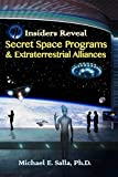Classified space programs have been an integral part of a complex jigsaw puzzle concerning UFOs, extraterrestrial life, ancient civilizations and advanced aerospace technologies, which have long defied any coherent understanding. Now finally, we have...