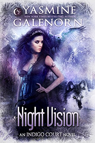 (Night Vision (Indigo Court Book 4))