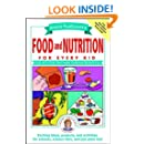 Janice VanCleave's Food and Nutrition for Every Kid: Easy Activities That Make Learning Science Fun (Science for Every Kid Series)