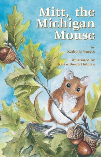 Mitt, the Michigan Mouse (Mitt Midwest)
