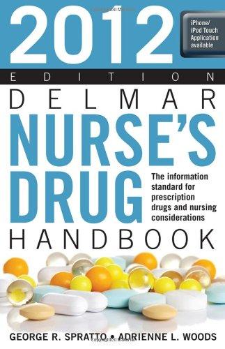 Delmar Nurse's Drug Handbook 2012 Edition