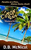 C'Mon Inn Mystery Trilogy: Books 1-3: Hawaii, Paradise at a Price...desire, drama, death