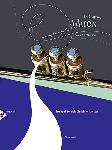 Playing Through the Blues -- Trumpet Edition (B-flat) (Book & CD)