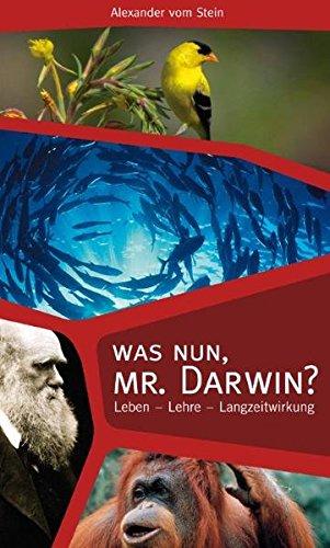 Was nun, Mr. Darwin? von Wolfgang Bühne