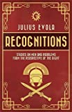 Book cover from Recognitions: Studies on Men and Problems from the Perspective of the Right by Julius Evola