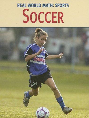 Soccer (Real World Math: Sports)