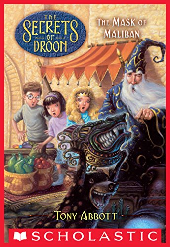 The Mask of Maliban (The Secrets of Droon #13)