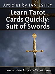 Learn Tarot Cards Quickly: Suit of Swords