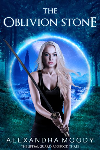 The Oblivion Stone (The Liftsal Guardians Book ()