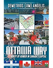 The Ottawa Way: Guilty by Gender in Canada's Capital