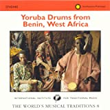 The Worlds Musical Traditions, Vol. 8: Yoruba Drums from Benin, West Africa