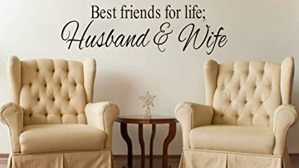 Best Friends For Life Husband And Wife Quotes Wall Decal Amazoncom