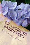 E. B. Legrand: Barrister's, L. James, 1492893366