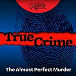 The Almost Perfect Murder | Robert F. Howe