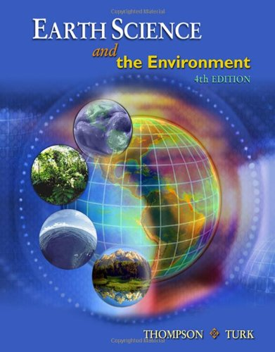 Earth Science and the Environment (with CengageNOW Printed Access Card) (Available Titles CengageNOW)