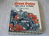 img - for Great Trains of All Time - 21 Trains Defined with Illustrations - Hardcover - First Edition 1962 (Great Names Ride American Rails, Famous Trains the World Over, Great Trains for Special Jobs) book / textbook / text book