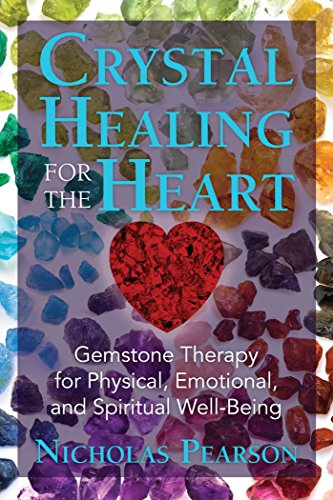 No Crystal Ruby - Crystal Healing for the Heart: Gemstone Therapy for Physical, Emotional, and Spiritual Well-Being