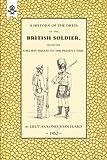History of the Dress of/British Soldier, John Luard, 1843428555