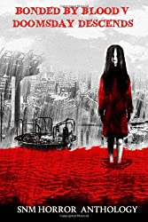 Bonded By Blood V: Doomsday Descends