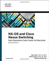 NX-OS and Cisco Nexus Switching, 2nd Edition Front Cover