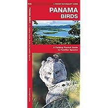 Panama Birds: A Folding Pocket Guide to Familiar Species