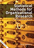 Statistical Methods for Organizational Research : Theory and Practice, Dewberry, Chris, 041533425X