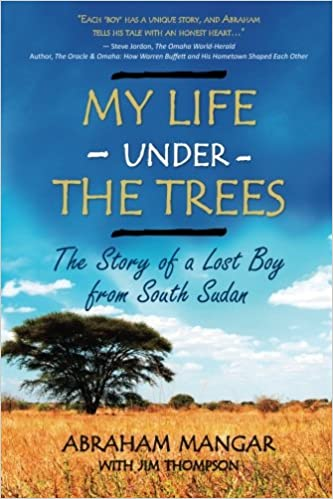 Book My Life Under the Trees: The Story of a Lost Boy from South Sudan