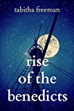 Rise of the Benedicts (The Ghost Story Trilogy Book 3)