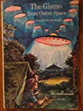 img - for The Gismo from Outer Space book / textbook / text book