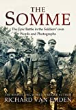 The Somme: The Epic Battle in the Soldiers' Own Words and Photographs (Soldiers Words & Photographs 3)