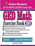 GED Math Exercise Book: Student Workbook and Two Realistic GED Math Tests