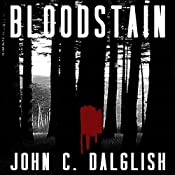 Bloodstain: Det. Jason Strong: Clean Suspense, Book 2 | John C. Dalglish
