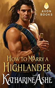 How to Marry a Highlander (Falcon Club Novel Book 1) by [Ashe, Katharine]
