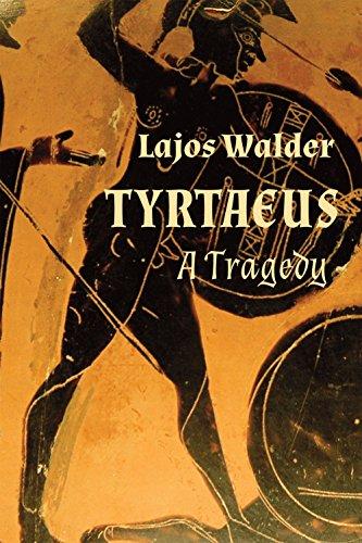 Tyrtaeus: A Tragedy