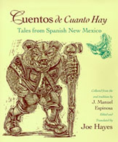 Cuentos de Cuanto Hay: Tales from Spanish New Mexico (English and Spanish Edition) by Brand: University of New Mexico Press