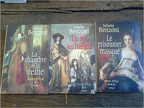 Amazon Fr Secret D Etat Tomes 1 2 3 Par Juliette Benzoni