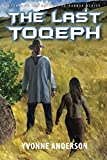 The Last Toqeph (Gateway to Gannah) (Volume 4)