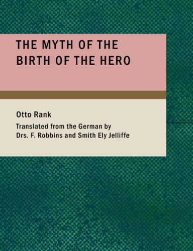 Download The Myth of the Birth of the Hero PDF